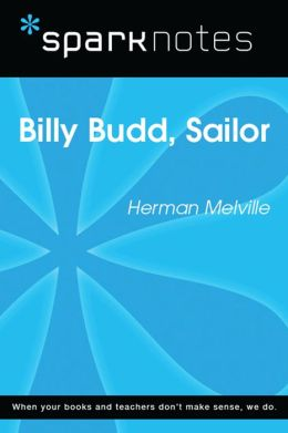 Billy Budd (SparkNotes Literature Guide)