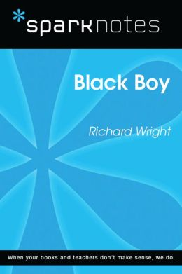Black Boy (SparkNotes Literature Guide)