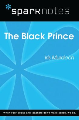The Black Prince (SparkNotes Literature Guide)