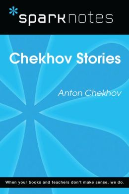 Chekhov Stories (SparkNotes Literature Guide)