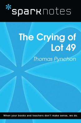 The Crying of Lot 49 (SparkNotes Literature Guide)