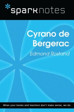 Cyrano de Bergerac (SparkNotes Literature Guide)