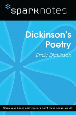 Dickinson's Poetry (SparkNotes Literature Guide)