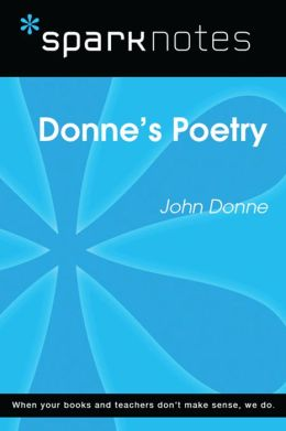 Donne's Poetry (SparkNotes Literature Guide)