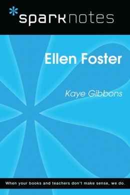 Ellen Foster (SparkNotes Literature Guide)