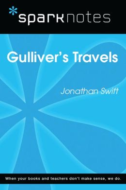 Gulliver's Travels (SparkNotes Literature Guide)