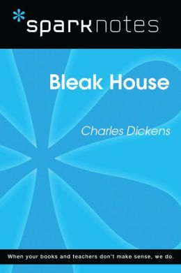 Bleak House (SparkNotes Literature Guide)