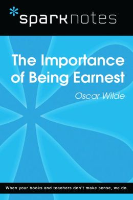 The Importance of Being Earnest (SparkNotes Literature Guide)