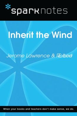Inherit the Wind (SparkNotes Literature Guide)