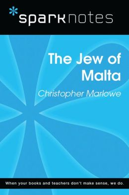 The Jew of Malta (SparkNotes Literature Guide)