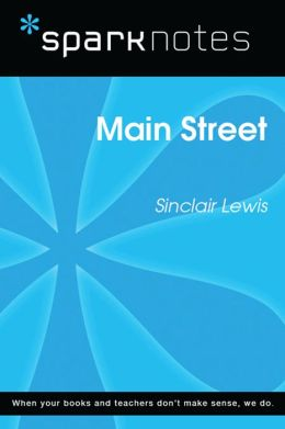 Main Street (SparkNotes Literature Guide)