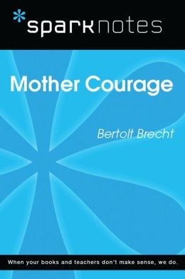 Mother Courage (SparkNotes Literature Guide)