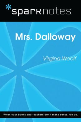 Mrs. Dalloway (SparkNotes Literature Guide)