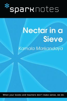 Nectar in a Sieve (SparkNotes Literature Guide)