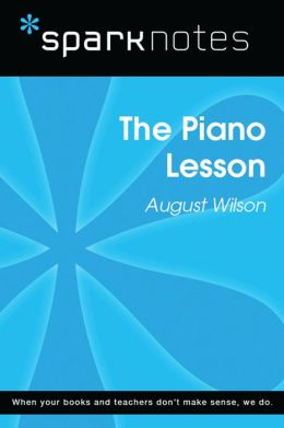 The Piano Lesson (SparkNotes Literature Guide)