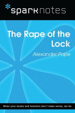 The Rape of the Lock (SparkNotes Literature Guide)