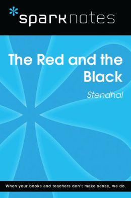 The Red and the Black (SparkNotes Literature Guide)