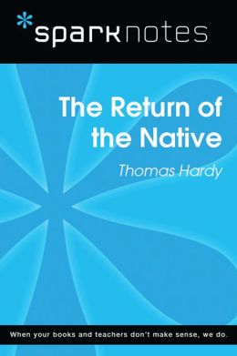 The Return of the Native (SparkNotes Literature Guide)