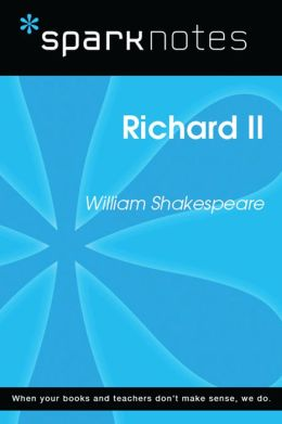 Richard II (SparkNotes Literature Guide)