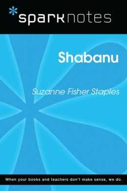 Shabanu (SparkNotes Literature Guide)