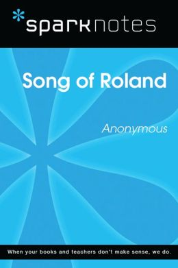 Song of Roland (SparkNotes Literature Guide)