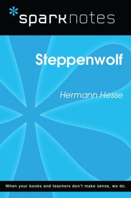 Steppenwolf (SparkNotes Literature Guide)