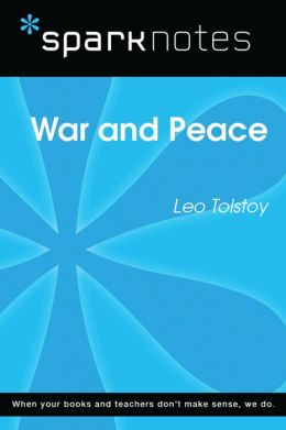 War and Peace (SparkNotes Literature Guide)