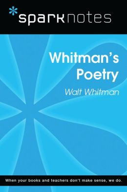 Whitman's Poetry (SparkNotes Literature Guide)
