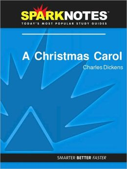 A Christmas Carol (SparkNotes Literature Guide Series)
