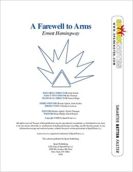 A Farewell to Arms (SparkNotes Literature Guide Series)