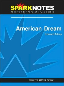American Dream (SparkNotes Literature Guide Series)