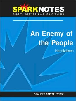 An Enemy of the People (SparkNotes Literature Guide Series)