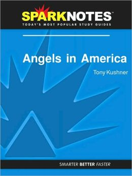 Angels in America (SparkNotes Literature Guide) (PagePerfect NOOK Book)
