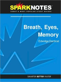 Breath, Eyes, Memory (SparkNotes Literature Guide Series)