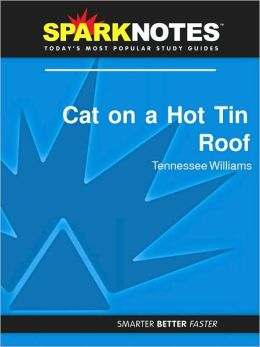 Cat on a Hot Tin Roof (SparkNotes Film Guide Series)