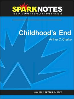 Childhood's End (SparkNotes Literature Guide Series)