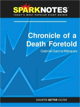 Chronicle of a Death Foretold (SparkNotes Literature Guide Series)