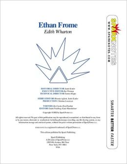 Ethan Frome (SparkNotes Literature Guide Series)