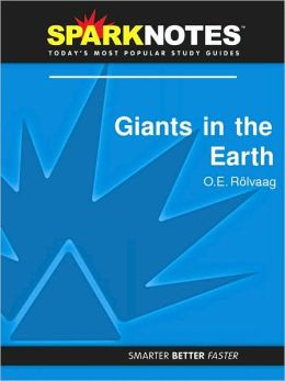 Giants in the Earth (SparkNotes Literature Guide Series)