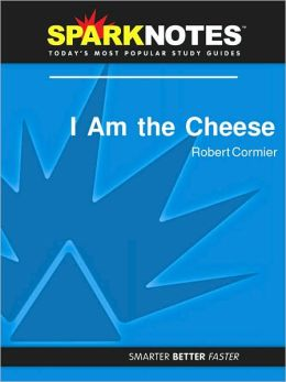I Am the Cheese (SparkNotes Literature Guide Series)