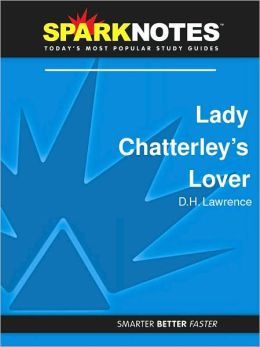 Lady Chatterley's Lover (SparkNotes Literature Guide Series)