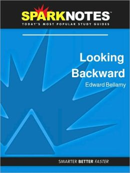 Looking Backward (SparkNotes Literature Guide Series)