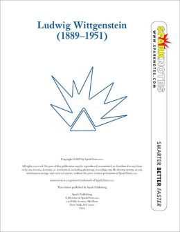 Ludwig Wittgenstein (SparkNotes Philosophy Guide)