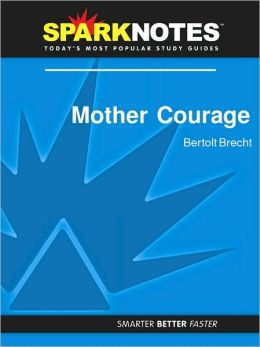 Mother Courage (SparkNotes Literature Guide Series)