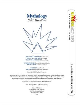 Edith Hamilton's Mythology (SparkNotes Literature Guide Series)