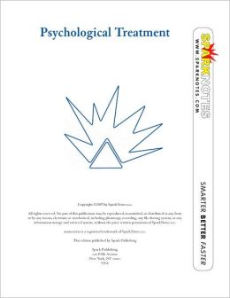 Psychological Treatment (SparkNotes Psychology Guide Series)