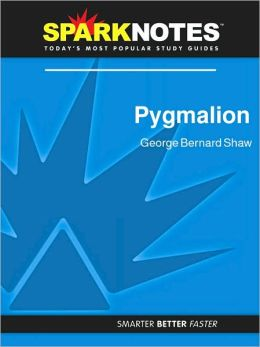 Pygmalion (SparkNotes Literature Guide Series)