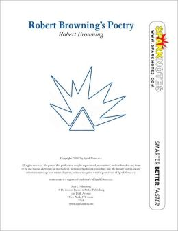 Robert Browning's Poetry (SparkNotes Literature Guide Series)