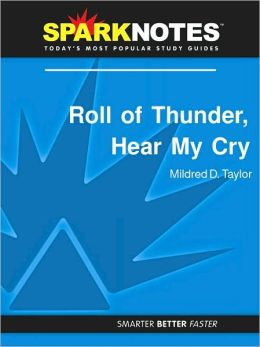 Roll of Thunder, Hear My Cry (SparkNotes Literature Guide Series)