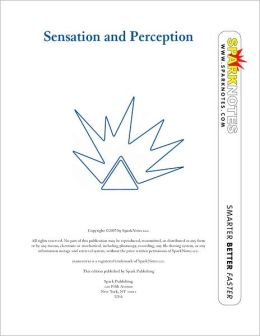 Sensation and Perception (SparkNotes Psychology Guide Series)